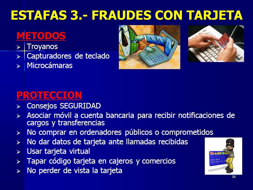 ESTAFAS 3.- FRAUDES CON TARJETA