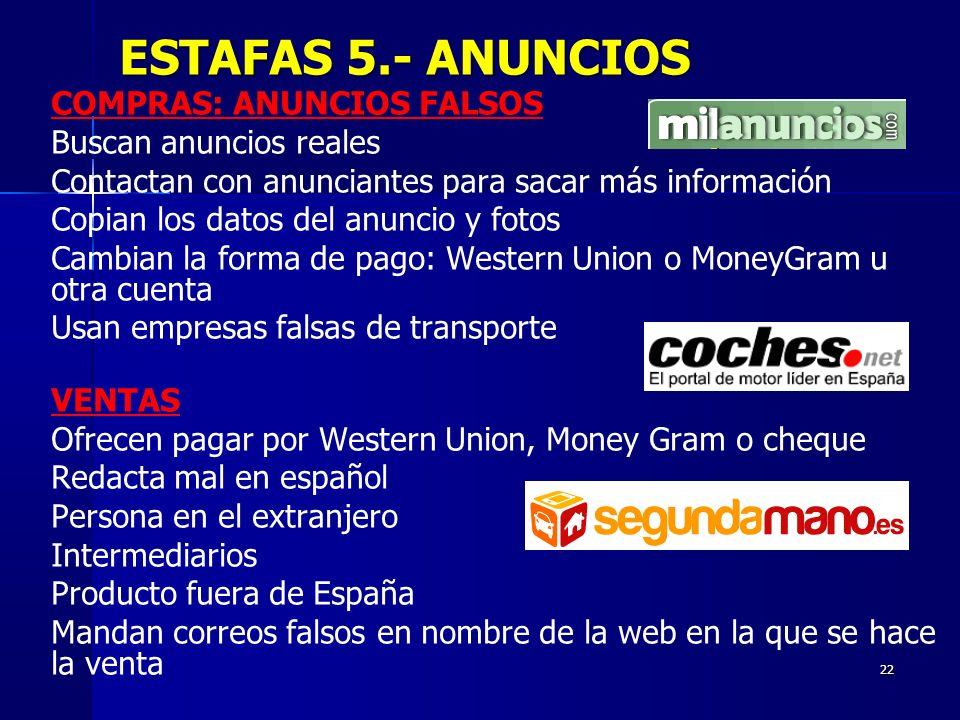 ESTAFAS 5.- ANUNCIOS COMPRAS: ANUNCIOS FALSOS Buscan anuncios reales