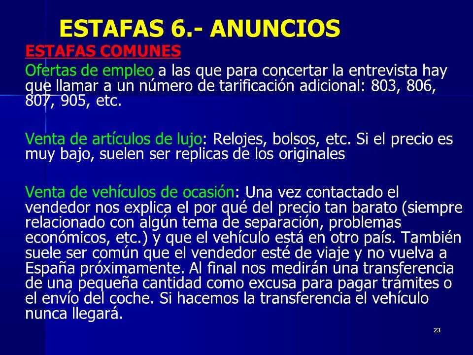 ESTAFAS 6.- ANUNCIOS ESTAFAS COMUNES