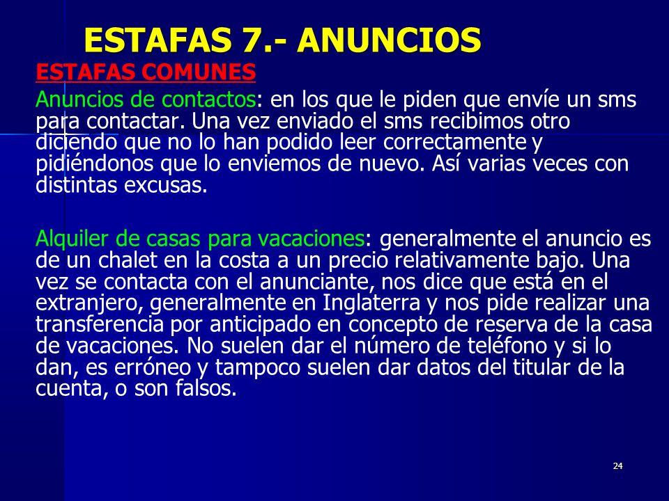 ESTAFAS 7.- ANUNCIOS ESTAFAS COMUNES