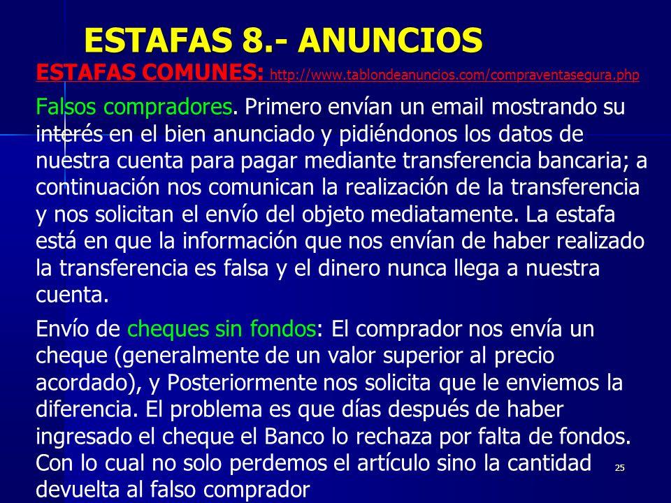 ESTAFAS 8.- ANUNCIOSESTAFAS COMUNES: http://www.tablondeanuncios.com/compraventasegura.php.