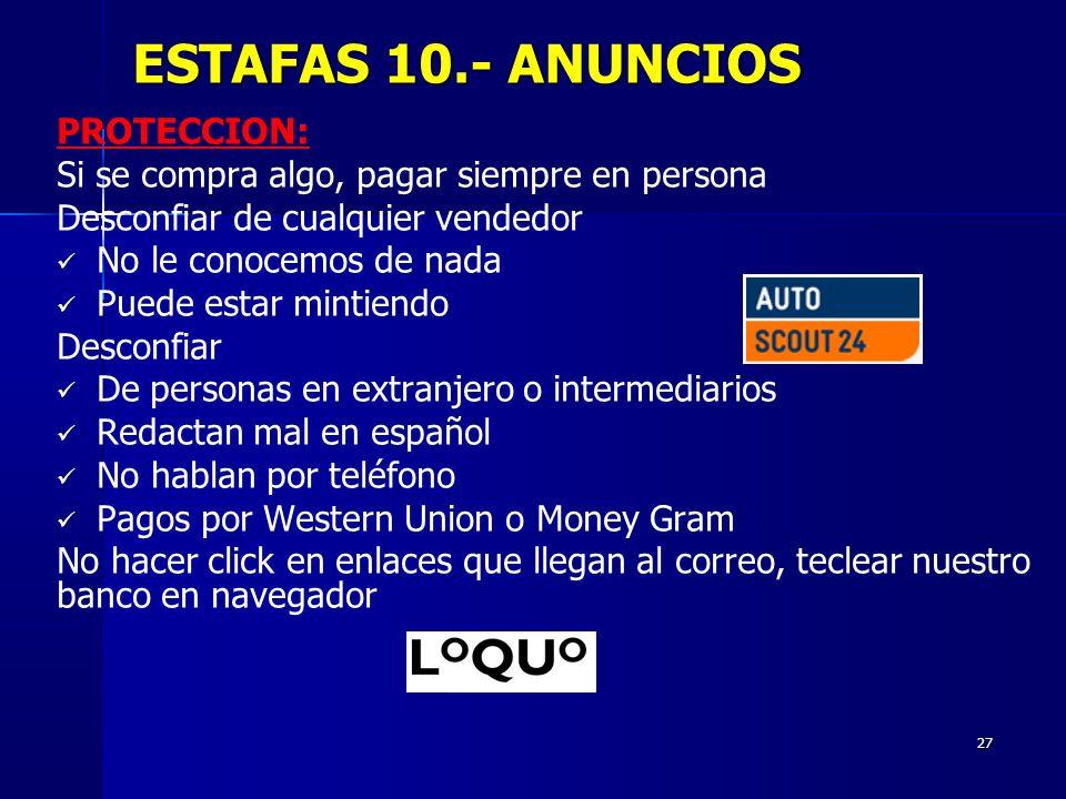 ESTAFAS 10.- ANUNCIOS PROTECCION: