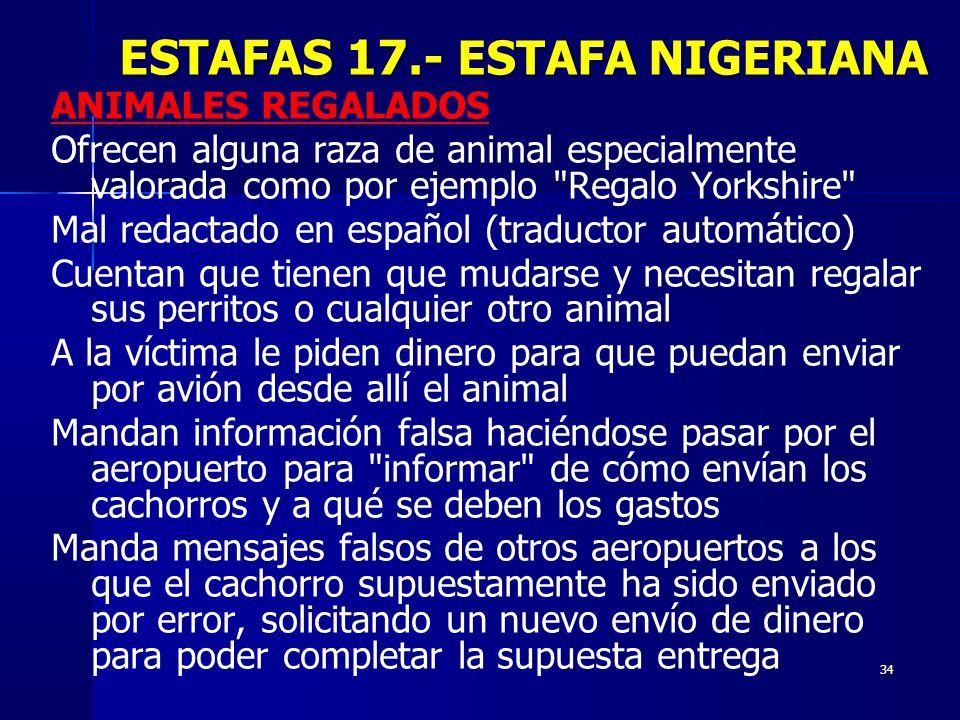 ESTAFAS 17.- ESTAFA NIGERIANA