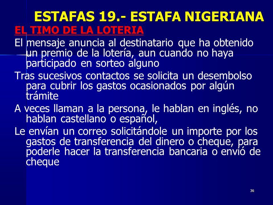 ESTAFAS 19.- ESTAFA NIGERIANA