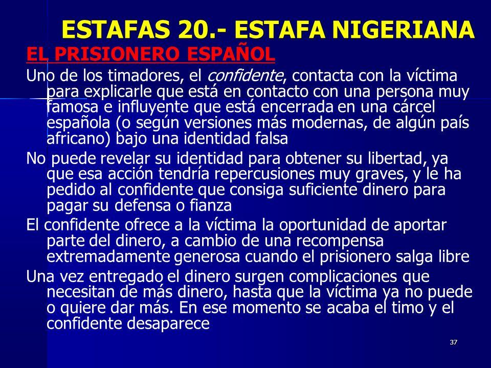 ESTAFAS 20.- ESTAFA NIGERIANA