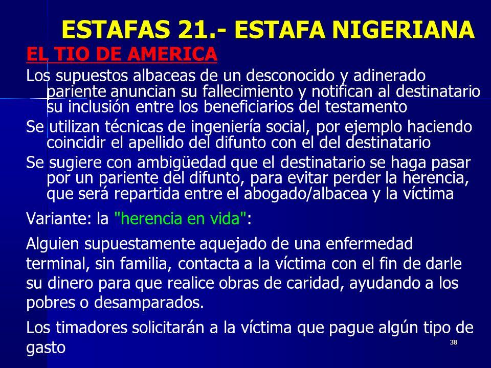 ESTAFAS 21.- ESTAFA NIGERIANA