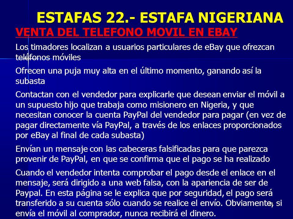 ESTAFAS 22.- ESTAFA NIGERIANA