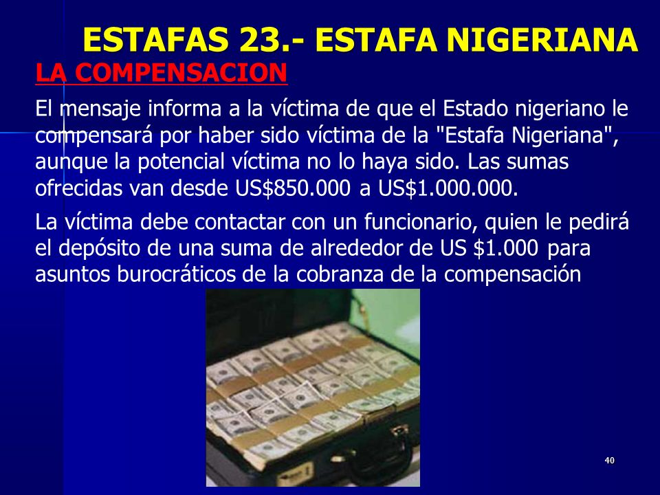 ESTAFAS 23.- ESTAFA NIGERIANA