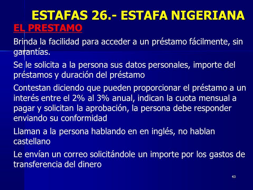 ESTAFAS 26.- ESTAFA NIGERIANA