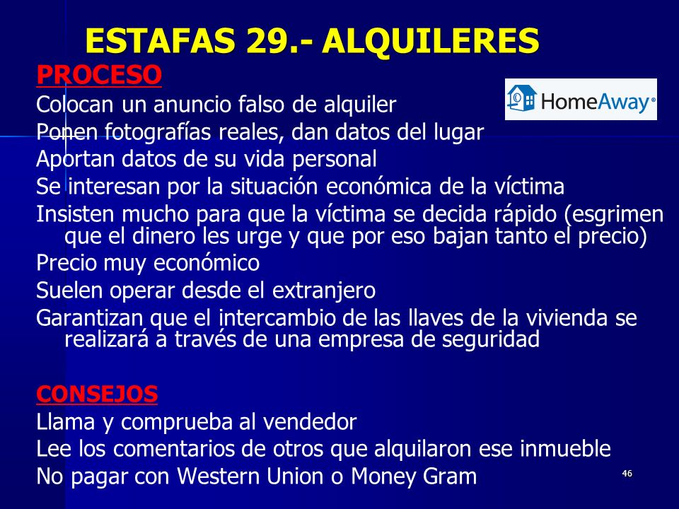 ESTAFAS 29.- ALQUILERES PROCESO Colocan un anuncio falso de alquiler
