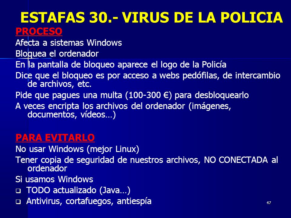 ESTAFAS 30.- VIRUS DE LA POLICIA