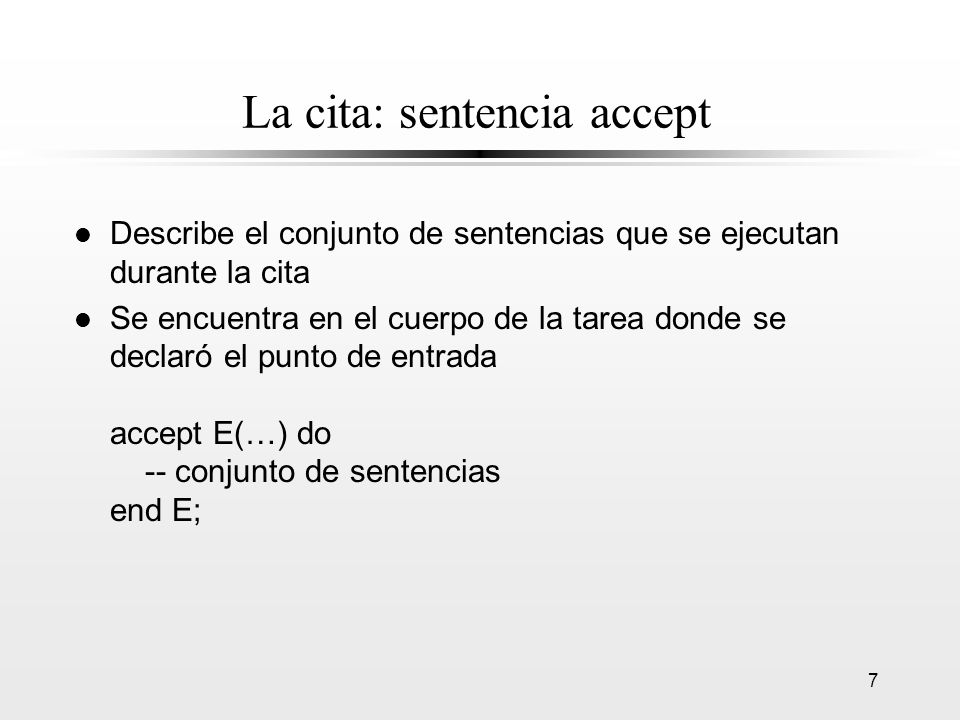 La cita: sentencia accept