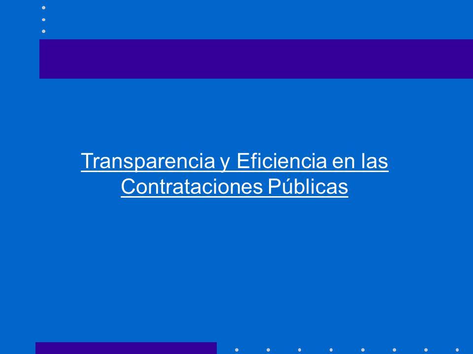Transparencia y Eficiencia en las Contrataciones Públicas