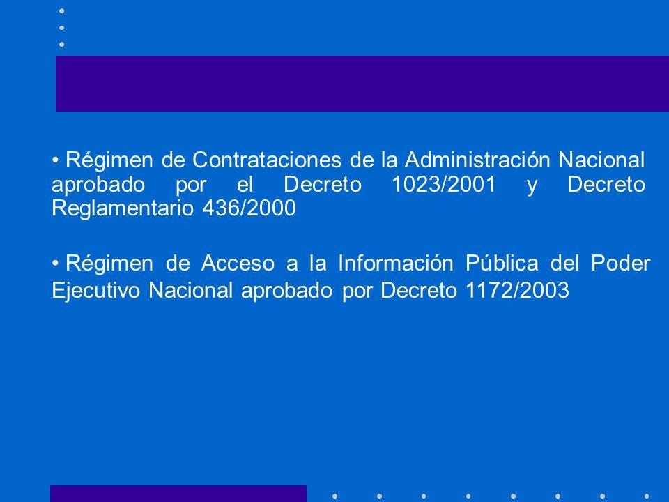 Régimen de Contrataciones de la Administración Nacional aprobado por el Decreto 1023/2001 y Decreto Reglamentario 436/2000