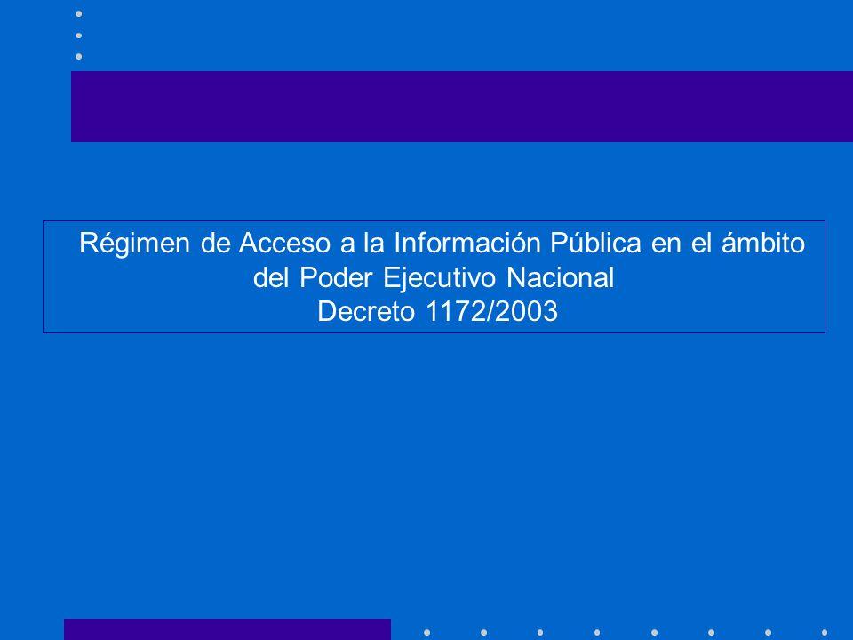 Régimen de Acceso a la Información Pública en el ámbito del Poder Ejecutivo Nacional
