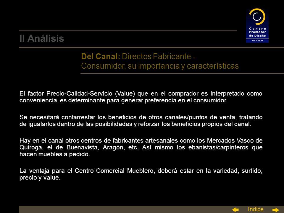 II Análisis Del Canal: Directos Fabricante - Consumidor, su importancia y características.
