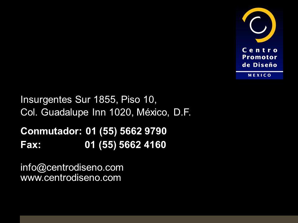 Insurgentes Sur 1855, Piso 10, Col. Guadalupe Inn 1020, México, D.F. Conmutador: 01 (55) 5662 9790.