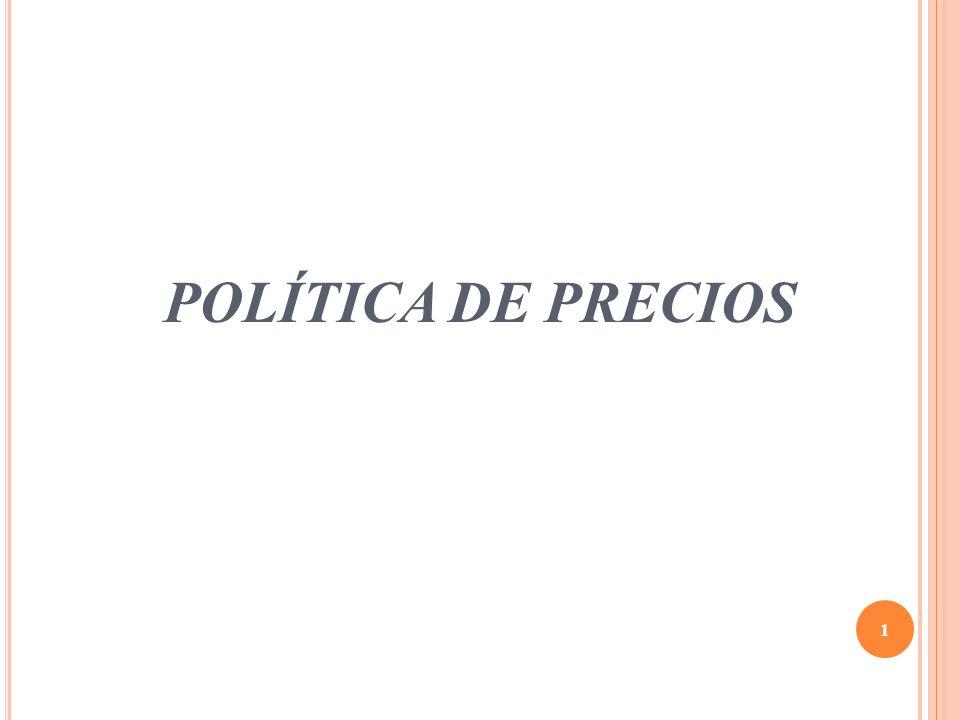 POLÍTICA DE PRECIOS