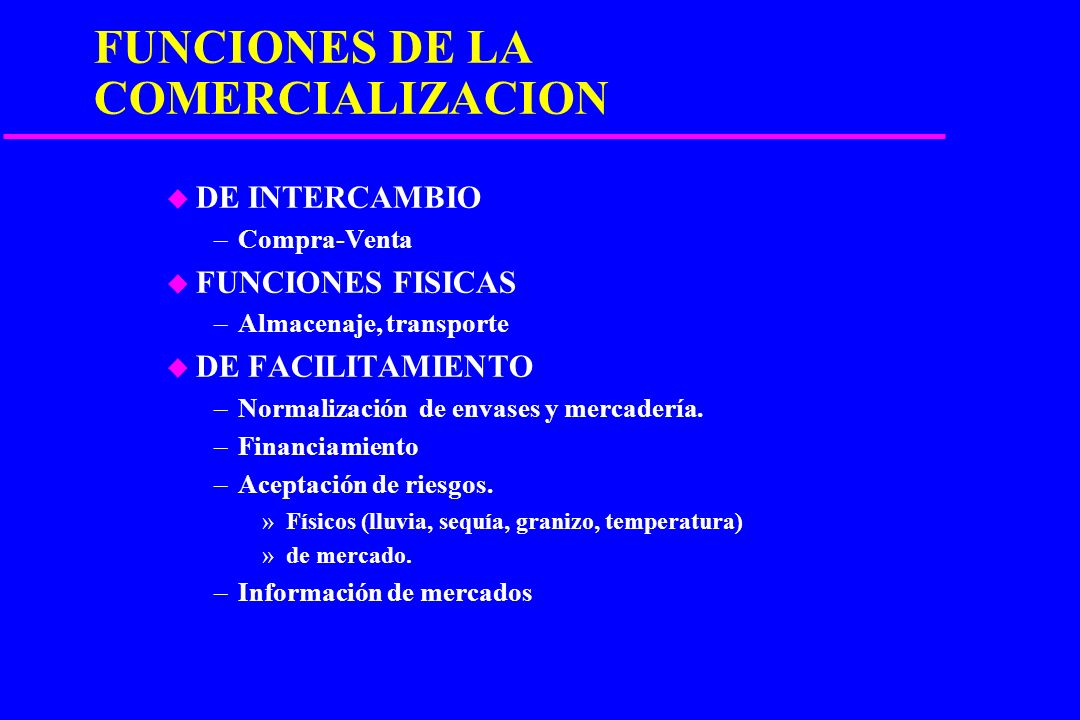 FUNCIONES DE LA COMERCIALIZACION