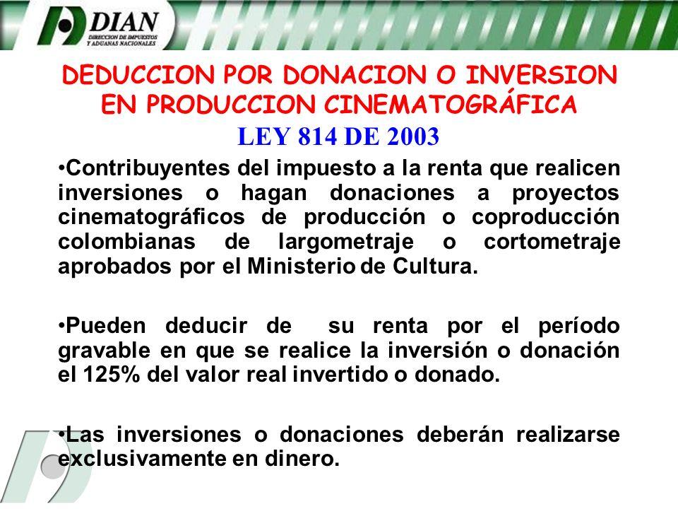 DEDUCCION POR DONACION O INVERSION EN PRODUCCION CINEMATOGRÁFICA