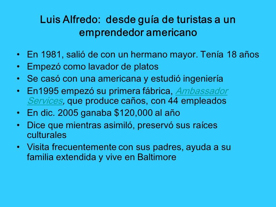 Luis Alfredo: desde guía de turistas a un emprendedor americano
