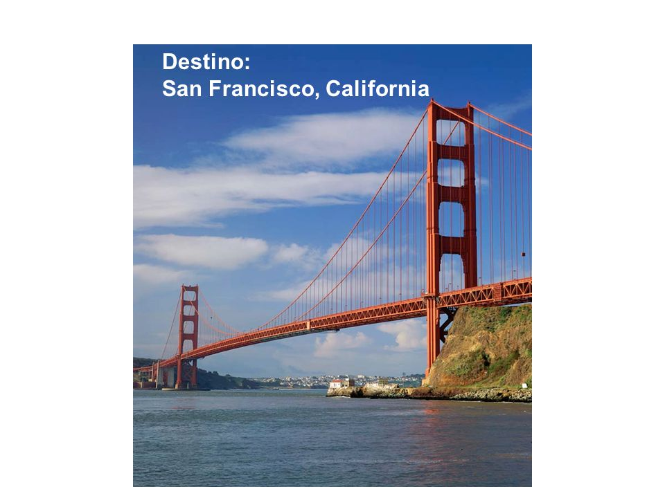 Destino: San Francisco, California