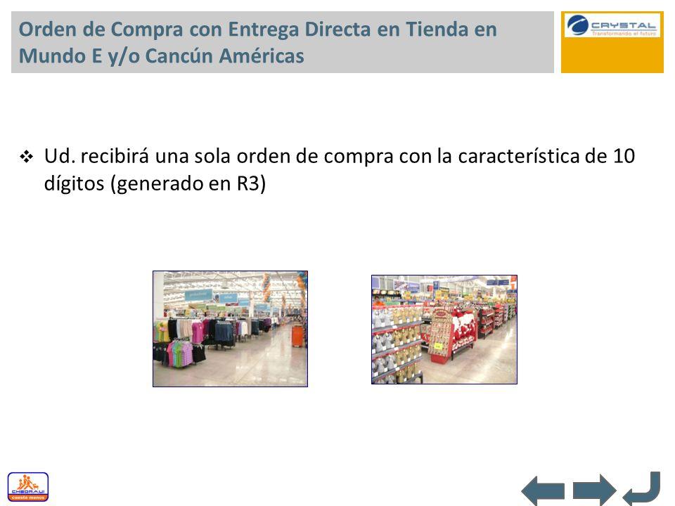 Orden de Compra con Entrega Directa en Tienda en Mundo E y/o Cancún Américas