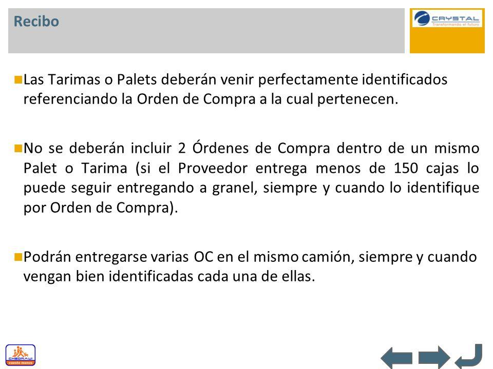 Recibo Las Tarimas o Palets deberán venir perfectamente identificados referenciando la Orden de Compra a la cual pertenecen.