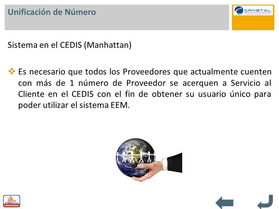 Unificación de Número Sistema en el CEDIS (Manhattan)