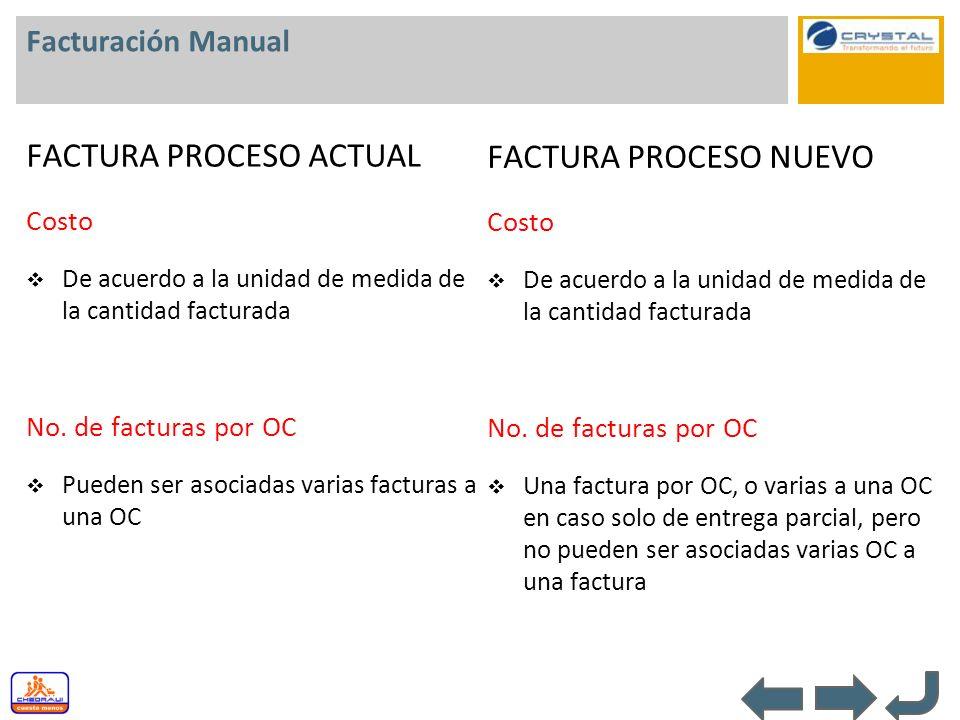 FACTURA PROCESO ACTUAL FACTURA PROCESO NUEVO