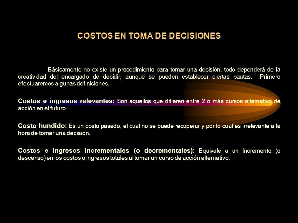 COSTOS EN TOMA DE DECISIONES