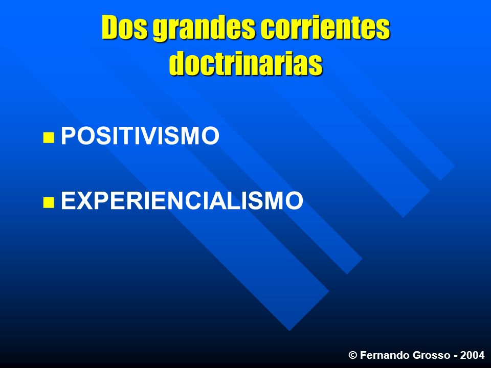 Dos grandes corrientes doctrinarias