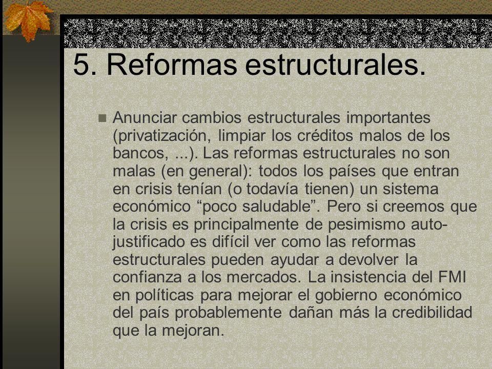 5. Reformas estructurales.