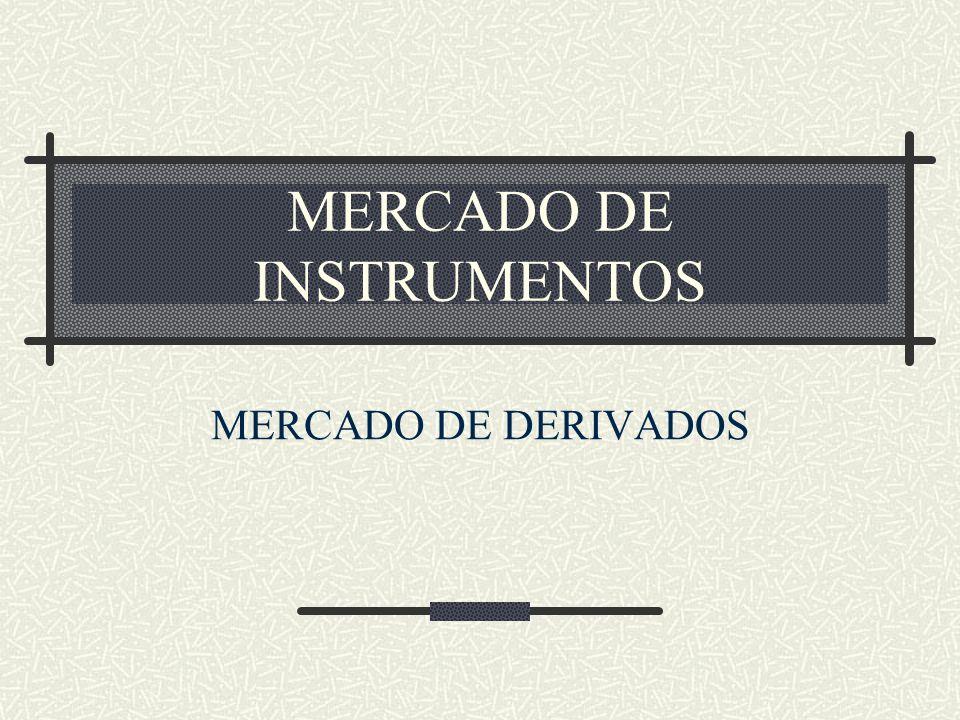 MERCADO DE INSTRUMENTOS