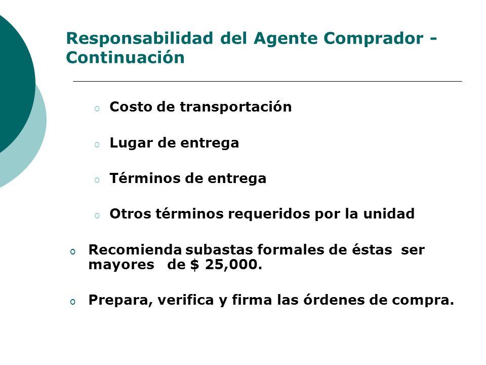 Responsabilidad del Agente Comprador - Continuación