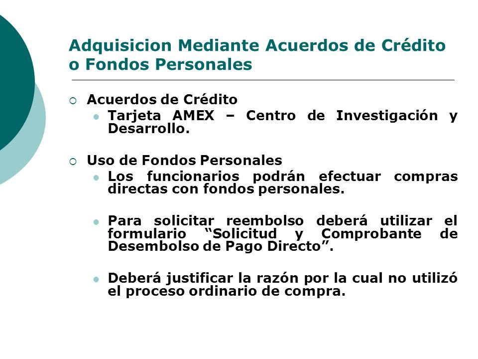 Adquisicion Mediante Acuerdos de Crédito o Fondos Personales