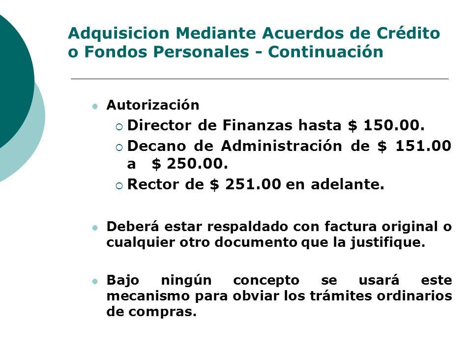 Adquisicion Mediante Acuerdos de Crédito o Fondos Personales - Continuación