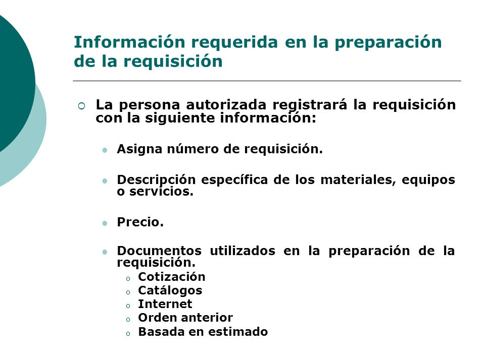 Información requerida en la preparación de la requisición