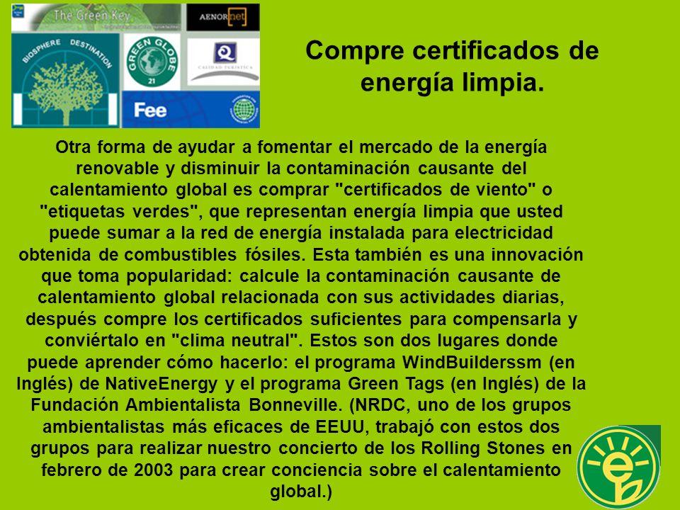 Compre certificados de energía limpia.
