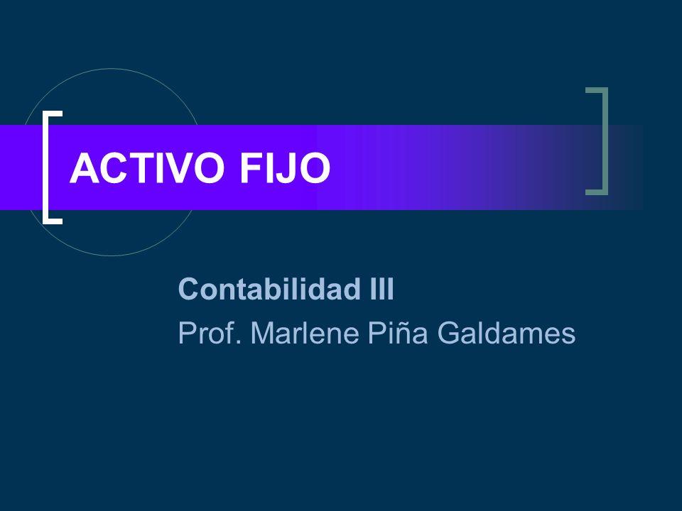 Contabilidad III Prof. Marlene Piña Galdames