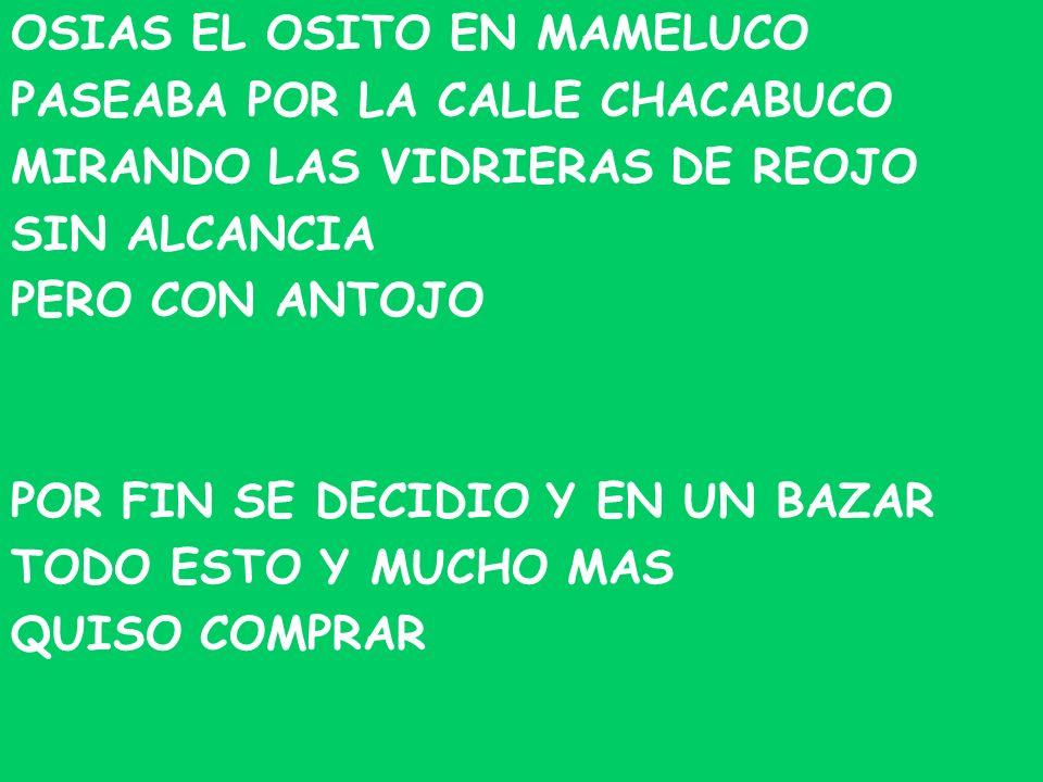 OSIAS EL OSITO EN MAMELUCO