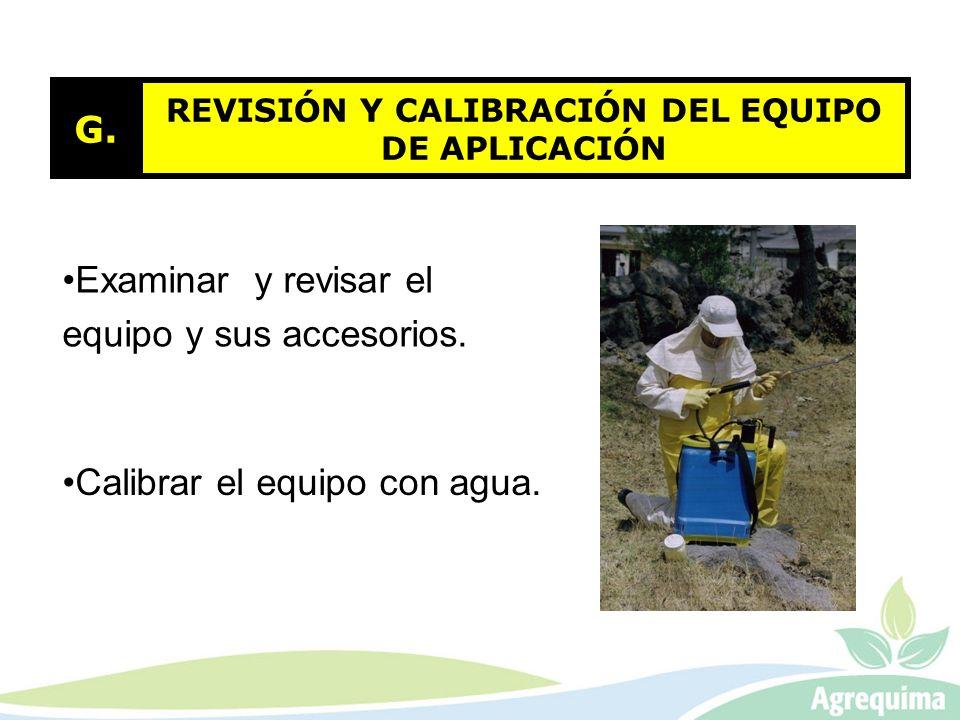 REVISIÓN Y CALIBRACIÓN DEL EQUIPO DE APLICACIÓN