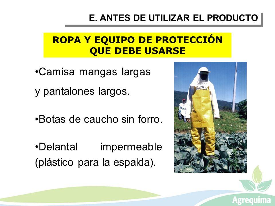 ROPA Y EQUIPO DE PROTECCIÓN QUE DEBE USARSE