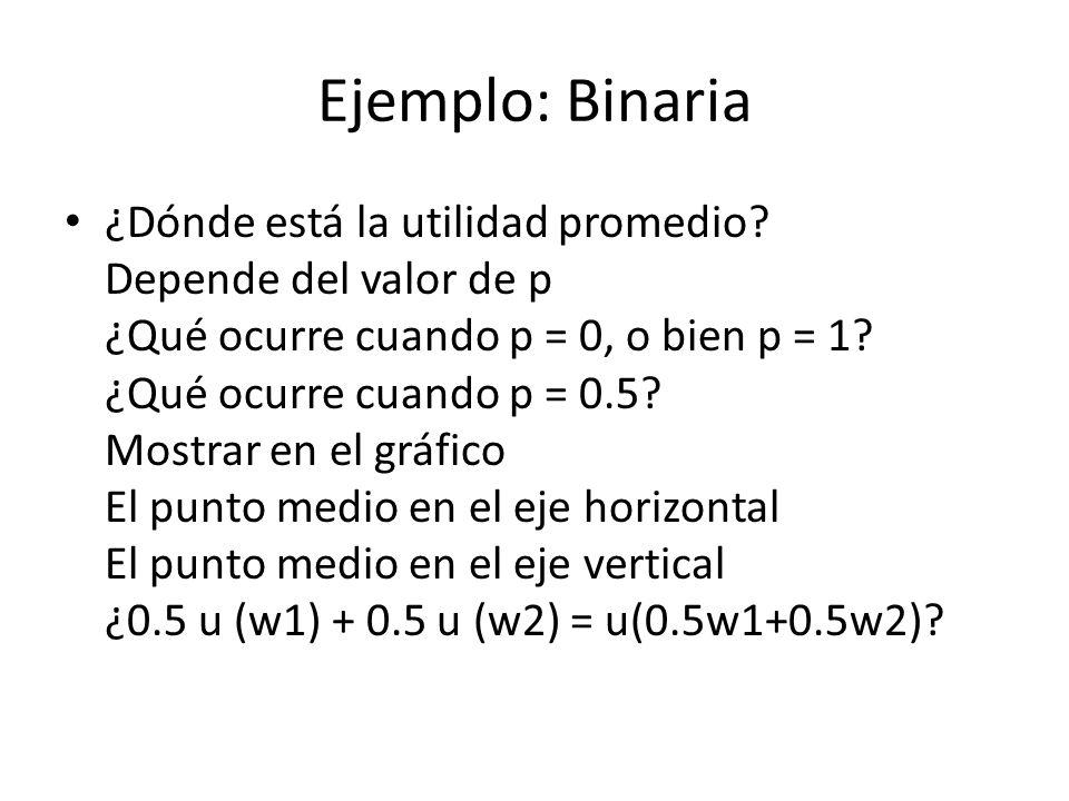 Ejemplo: Binaria