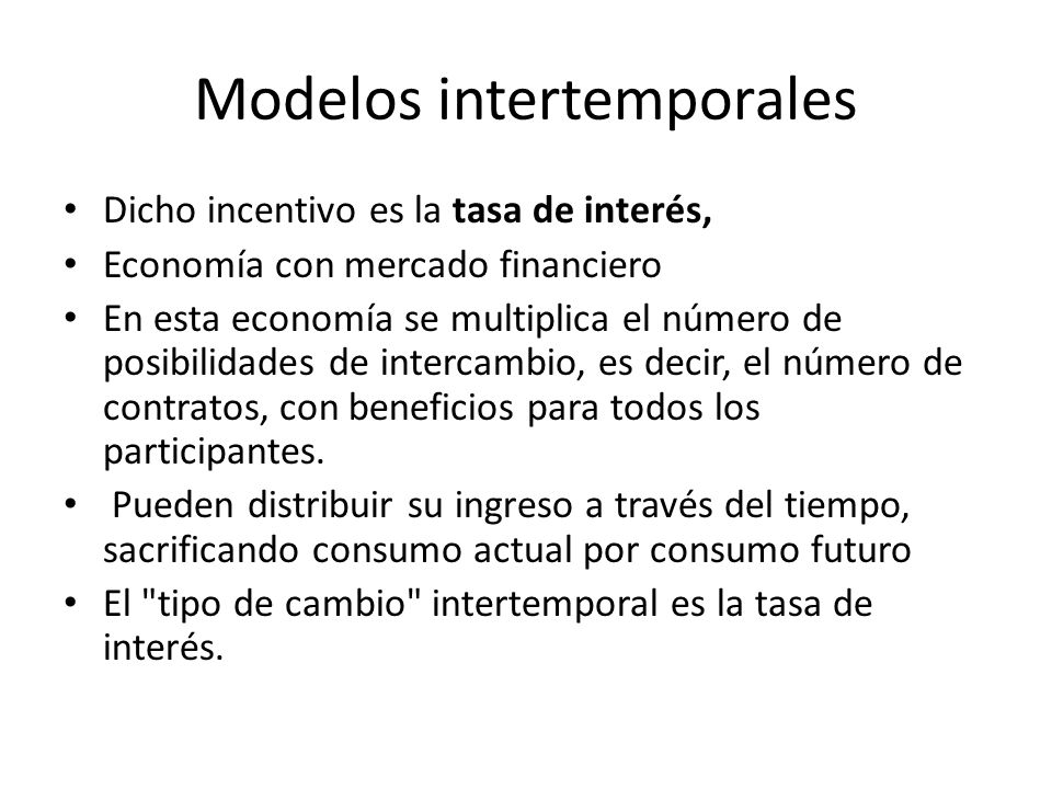 Modelos intertemporales