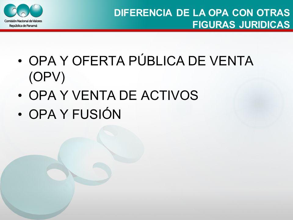 DIFERENCIA DE LA OPA CON OTRAS FIGURAS JURIDICAS