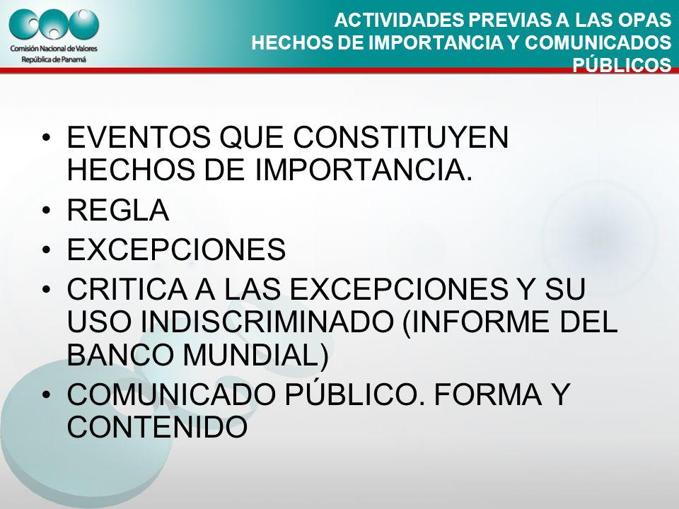 EVENTOS QUE CONSTITUYEN HECHOS DE IMPORTANCIA. REGLA EXCEPCIONES