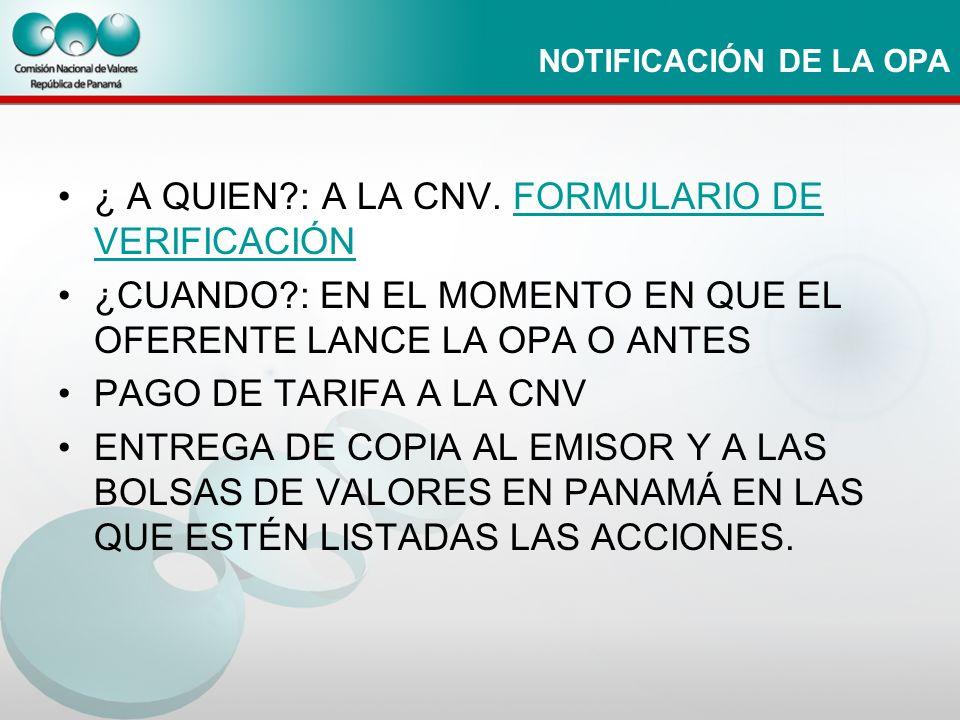 ¿ A QUIEN : A LA CNV. FORMULARIO DE VERIFICACIÓN