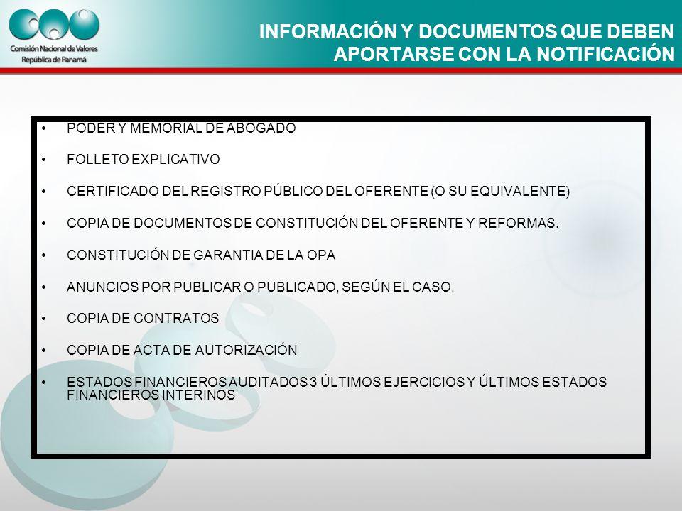 INFORMACIÓN Y DOCUMENTOS QUE DEBEN APORTARSE CON LA NOTIFICACIÓN