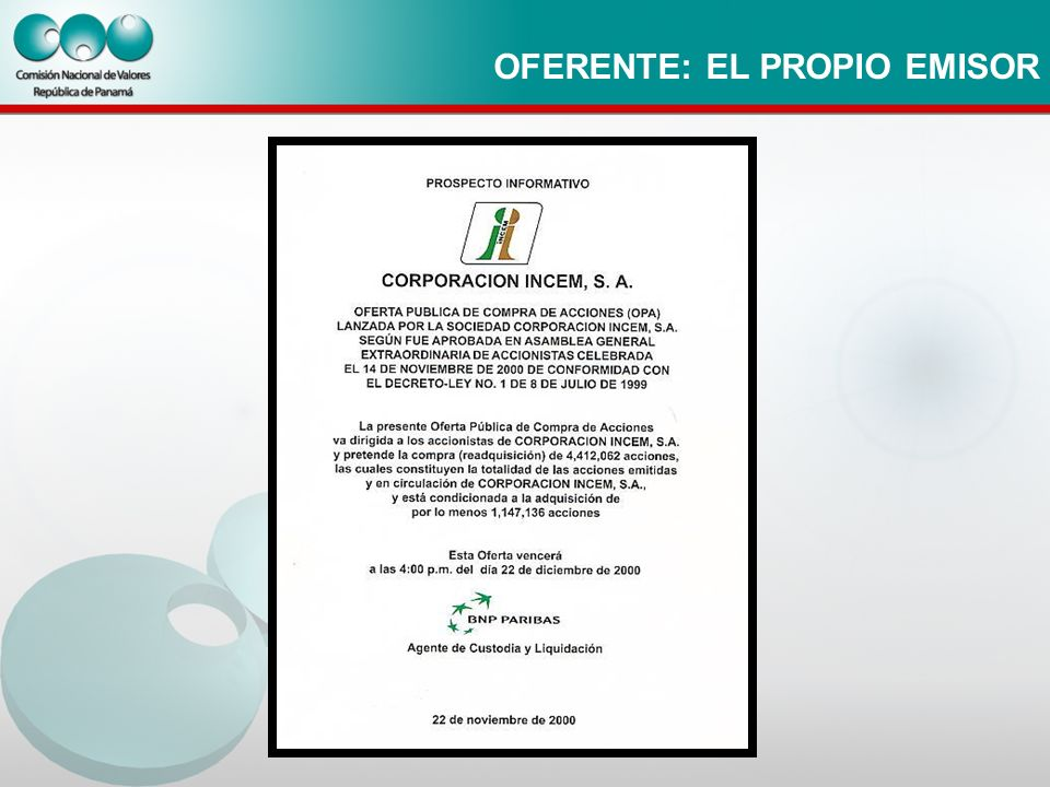 OFERENTE: EL PROPIO EMISOR